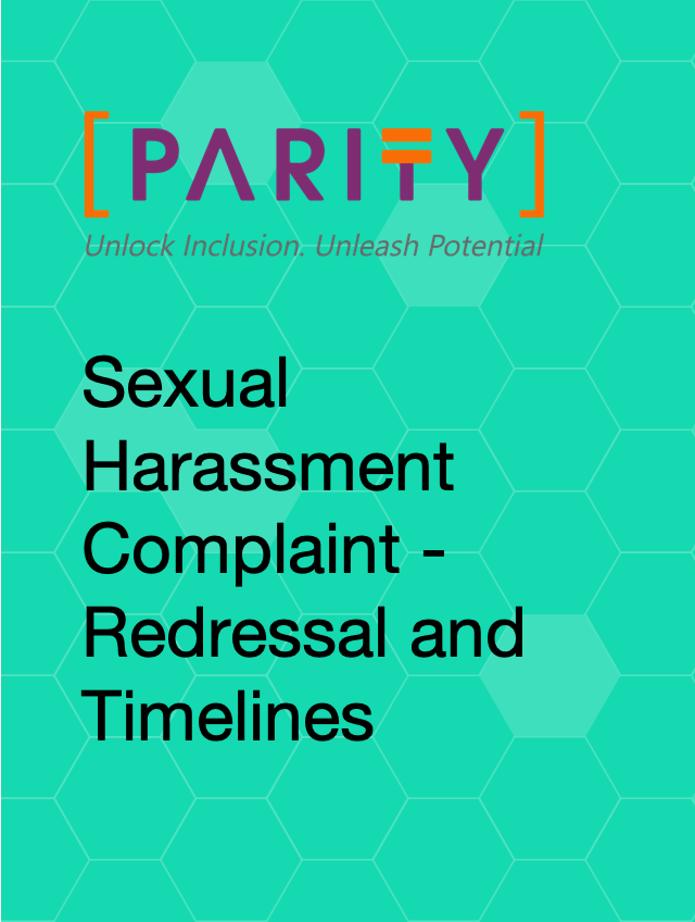 Sexual Harassment Complaint - Redressal and Timelines